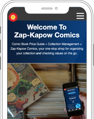 Zap-Kapow Comics Price Guide and Collection Management on an smartphone iOS Android